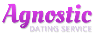 Agnostic Dating Service