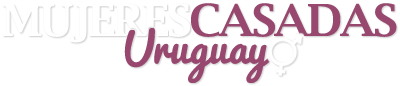 Mujeres Casadas Uruguay