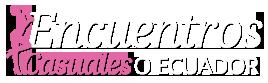 Encuentros Casuales O Ecuador