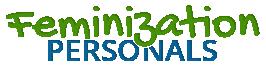 Feminization Personals