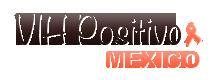VIH Positivo Mexico