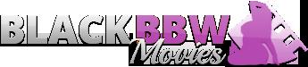 Black BBW Movies